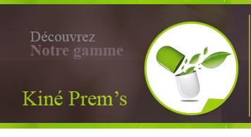 Gamme Kiné Prem's
